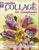Creative Collage for Scrapbooks, Kelly Angard, 189212758X