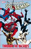 Spider-Man Through the Decades, Stan Lee, Gerry Conway, Roger Stern, 0785157581
