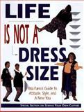 Life Is Not a Dress Size, Rita Farro, 080198758X