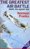 The Greatest Air Battle, Norman Franks, 0948817585