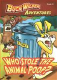 Who Stole the Animal Poop?, Timothy R. Smith, 0982547587