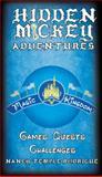 HIDDEN MICKEY ADVENTURES in WDW Magic Kingdom, Nancy Temple Rodrigue, 0983397589
