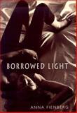 Borrowed Light, Anna Fienberg, 0385327587