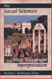 The Social Sciences and New Testament Interpretation, , 0801047587