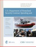 U.S. Department of Homeland Security Contract Spending and the Supporting Industrial Base, 2004-2011, Ben-Ari, Guy and Berteau, David J., 0892067586