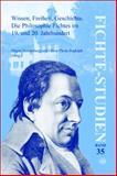 Wissen, Freiheit, Geschichte. Die Philosophie Fichtes im 19. und 20. Jahrhundert : Bd. I: Haupt- und Abendvorträge, Sektion 1, , 9042027584