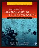 Introduction to Geophysical Fluid Dynamics : Physical and Numerical Aspects, Cushman-Roisin, Benoit and Beckers, Jean-Marie, 0120887592