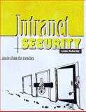 Intranet Security : Stories from the Trenches, McCarthy, Linda and Sun Microsystems Press Staff, 0138947597