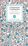 Conspicuous Consumption, Thorsten Veblen, 0143037595