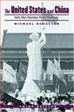 The United States and China : Into the Twenty-First Century, Schaller, Michael, 0195137590