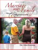 Cfs 220/Ws 230 : Marriage and Family: Roles and Relationships, Koehne, Kris, 0757557597