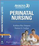 Perinatal Nursing, Creehan, Patricia A. and Simpson, Kathleen Rice, 0781767598