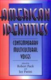 American Identities : Contemporary Multicultural Voices, , 0874517591