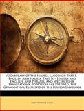 Vocabulary of the Haussa Language, James Frederick Schön, 1144307597