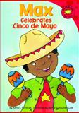 Max Celebrates Cinco de Mayo, Adria F. Worsham, 1404847596