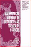 Mathematical Modeling in Nutrition and the Health Sciences, , 1461347599