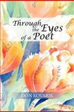 Through the Eyes of a Poet, Don Kovarik, 1479717592