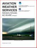 Aviation Weather Services, Federal Aviation Administration, 1560277599