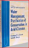 Water Management, Purification and Conservation in Arid Climates 9781566767590