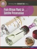 From African Plant to Vaccine Preservation, Nel Yomtov, 1624317596