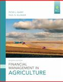 Financial Management in Agriculture, Barry, Peter J. and Ellinger, Paul N., 013503759X