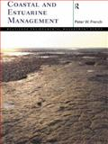 Coastal and Estuarine Management, French, Peter, 0415137594