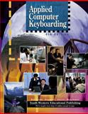 Applied Computer Keyboarding, Robinson, Jerry W. and Hoggatt, Jack P., 0538687592