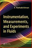 Instrumentation, Measurements, and Experiments in Fluids, Rathakrishnan, E., 0849307597