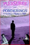 Pleasures and Ponderings, Moreah Vestan, 1410777596