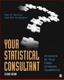 Your Statistical Consultant : Answers to Your Data Analysis Questions, Rudestam, Kjell Erik and Newton, Rae R., 1412997593
