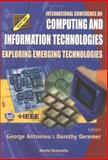 Computing and Information Technologies : Exploring Emerging Technologies, , 9810247591