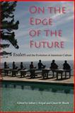 On the Edge of the Future : Esalen and the Evolution of American Culture, , 0253217598