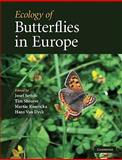 Ecology of Butterflies in Europe, , 0521747597