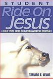 Ride on, Jesus Adult Student Book, Lewis, 0687007593