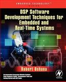DSP Software Development Techniques for Embedded and Real-Time Systems, Oshana, Robert, 0750677597