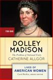 Dolley Madison 0th Edition
