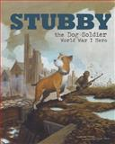Stubby the Dog Soldier, Blake Hoena, 1479557595