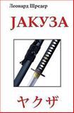 Jakuza, Leonard Shreder, 1482667592