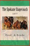 The Spokane Stagecoach, Fred Brede, 1492947598