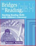 Bridges to Reading, 3-6 9781563087592