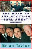 The Road to the Scottish Parliament 9780748617593