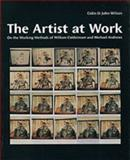 The Artist at Work : On the Methods of William Coldstream and Michael Andrews, Wilson, Colin St. John, 0853317593