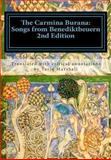 The Carmina Burana: Songs from Benediktbeuern (Second Edition), Tariq William Marshall, 1481117599