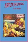 Astounding Stories (Vol. VII No. 1 July, 1931), Jack Williamson, 1502757591