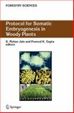 Protocol for Somatic Embryogenesis in Woody Plants 9789048167593