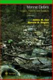 Marine Debris : Sources, Impacts and Solutions, Coe, James M. and Rogers, Donald B., 0387947590