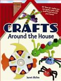 Crafts Around the House, Janet Skiles, 0486497593