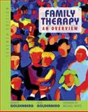 Family Therapy : An Overview, Goldenberg, Herbert and Goldenberg, Irene, 0495097594