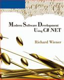 Modern Software Development Using C# . NET, Wiener, Richard, 0619217596
