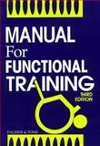 Manual for Functional Training, Palmer, M. Lynn and Toms, Janice E., 0803667590